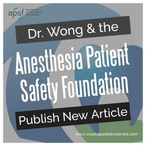 Dental Safety article published in Anesthesia Patient Safety Foundation Newsletter